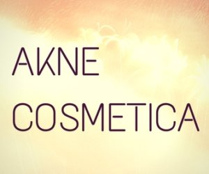 Akne Cosmetica