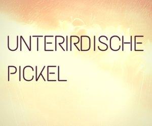 unterirdische Pickel